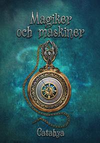 9789163751738_200_magiker-och-maskiner_haftad
